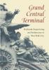 9781421411927 : grand-central-terminal-schlichting