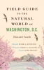 9781421412030 : field-guide-to-the-natural-world-of-washington-d-c-youth-klingler-mumford