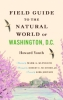 9781421412047 : field-guide-to-the-natural-world-of-washington-d-c-youth-klingler-mumford