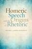 9781421412269 : homeric-speech-and-the-origins-of-rhetoric-knudsen