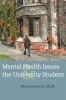 9781421412382 : mental-health-issues-and-the-university-student-iarovici