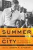 9781421412610 : summer-in-the-city-viteritti