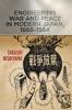 9781421412665 : engineering-war-and-peace-in-modern-japan-1868-1964-nishiyama
