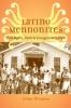 9781421412832 : latino-mennonites-hinojosa