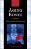 9781421413181 : aging-bones-grob