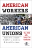 9781421413433 : american-workers-american-unions-4th-edition-zieger-minchin-gall