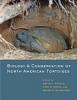 9781421413785 : biology-and-conservation-of-north-american-tortoises-rostal-mccoy-mushinsky