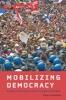 9781421414102 : mobilizing-democracy-almeida