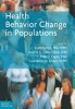 9781421414553 : health-behavior-change-in-populations-kahan-gielen-fagan