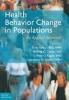 9781421414560 : health-behavior-change-in-populations-kahan-gielen-fagan
