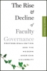 9781421414621 : the-rise-and-decline-of-faculty-governance-gerber