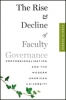 9781421414638 : the-rise-and-decline-of-faculty-governance-gerber