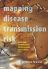 9781421414737 : mapping-disease-transmission-risk-peterson