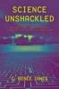 9781421415000 : science-unshackled-james