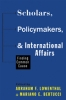 9781421415079 : scholars-policymakers-and-international-affairs-lowenthal-bertucci