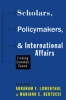 9781421415086 : scholars-policymakers-and-international-affairs-lowenthal-bertucci