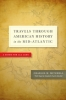 9781421415147 : travels-through-american-history-in-the-mid-atlantic-mitchell-mitchell