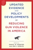 9781421415222 : updated-evidence-and-policy-developments-on-reducing-gun-violence-in-america-webster-vernick