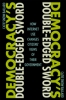 9781421415253 : democracys-double-edged-sword-bailard