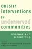 9781421415444 : obesity-interventions-in-underserved-communities-brennan-kumanyika-zambrana