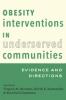 9781421415451 : obesity-interventions-in-underserved-communities-brennan-kumanyika-zambrana