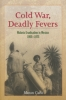 9781421415567 : cold-war-deadly-fevers-cueto