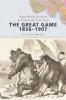 9781421415574 : the-great-game-1856-1907-sergeev