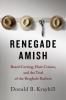 9781421415680 : renegade-amish-kraybill