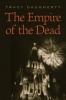 9781421415802 : the-empire-of-the-dead-daugherty