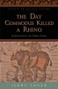9781421415857 : the-day-commodus-killed-a-rhino-toner