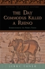 9781421415864 : the-day-commodus-killed-a-rhino-toner