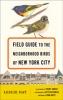 9781421416182 : field-guide-to-the-neighborhood-birds-of-new-york-city-day-riepe-smoke