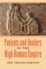 9781421416281 : patients-and-healers-in-the-high-roman-empire-israelowich