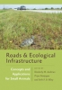 9781421416397 : roads-and-ecological-infrastructure-andrews-nanjappa-riley