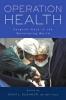 9781421416694 : operation-health-kushner