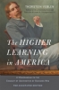 9781421416786 : the-higher-learning-in-america-the-annotated-edition-veblen-teichgraeber