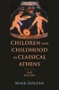 9781421416854 : children-and-childhood-in-classical-athens-2nd-edition-golden