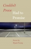 9781421417141 : couldnt-prove-had-to-promise-prunty