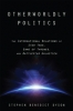 9781421417165 : otherworldly-politics-dyson