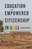 9781421417813 : education-and-empowered-citizenship-in-mali-bleck