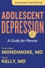 9781421417899 : adolescent-depression-2nd-edition-mondimore-kelly