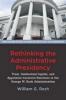 9781421418490 : rethinking-the-administrative-presidency-resh