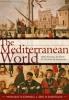 9781421419015 : the-mediterranean-world-oconnell-dursteler