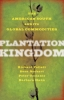9781421419398 : plantation-kingdom-follett-beckert-coclanis