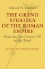 9781421419442 : the-grand-strategy-of-the-roman-empire-2nd-edition-luttwak