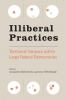 9781421419589 : illiberal-practices-behrend-whitehead