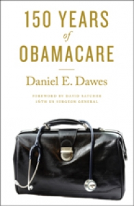 9781421419633 : 150-years-of-obamacare-dawes-satcher