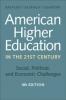 9781421419893 : american-higher-education-in-the-twenty-first-century-4th-edition-bastedo-altbach-gumport