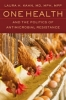 9781421420059 : one-health-and-the-politics-of-antimicrobial-resistance-kahn
