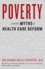 9781421420226 : poverty-and-the-myths-of-health-care-reform-cooper